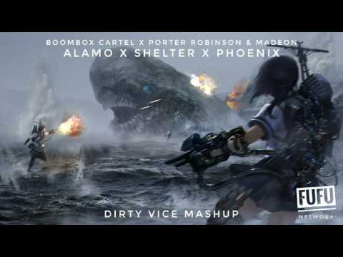 Boombox Cartel x Porter Robinson & Madeon - Alamo x Shelter x Phoenix (Dirty Vice Mashup)