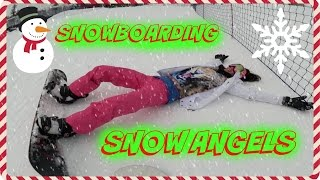 SNOWBOARDING & MAKING SNOW ANGELS ( VLOGMAS DAY 6 2014 )