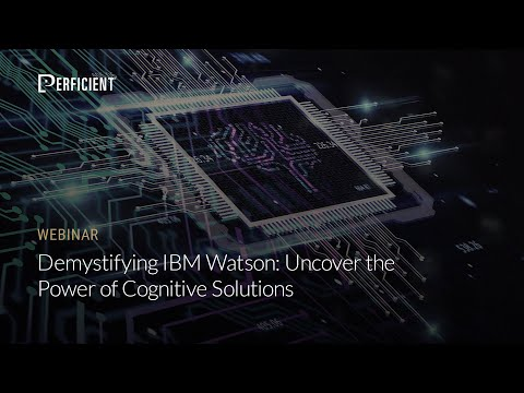 Demystifying IBM Watson: Uncover the Power of Cognitive Solutions
