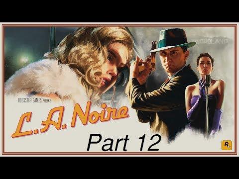 L.A. Noire Playthrough - The Studio Secretary Murder - Part 12