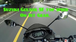 TOP SPEED OF SUZUKI GIXXER SF ON 1ST GEAR. This is not click bait.