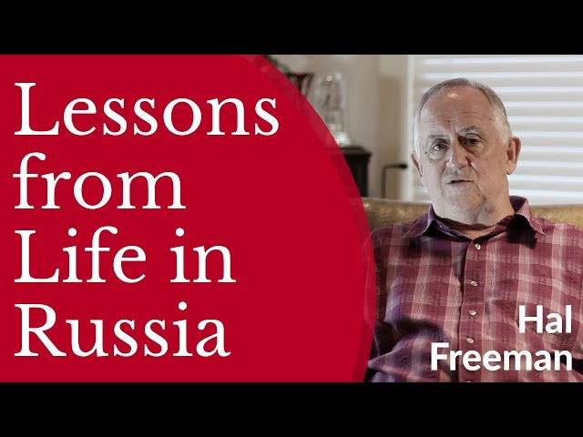 Hal Freeman - Lessons From Life in Russia