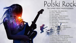 Polski Rock ⚡ Najlepsze Polskie Przeboje ⚡ Polski Rock Wszechczasów