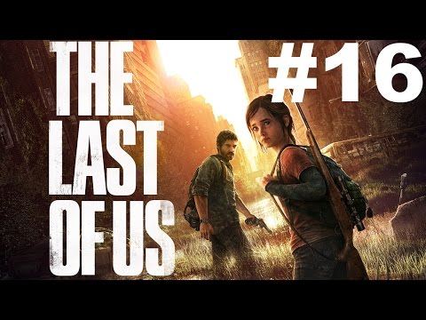 The Last of Us PS4 | Part 16 | Poppin domes!!!