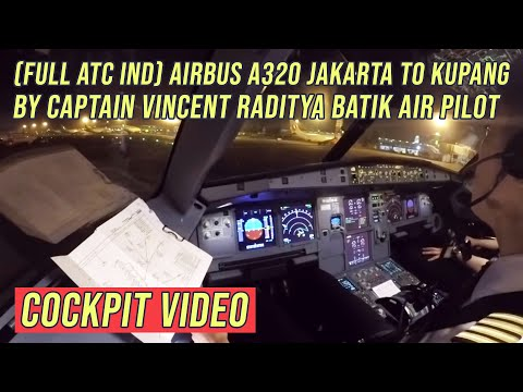 ( FULL ATC Ind ) Airbus A320 Jakarta to Kupang - by Vincent Raditya BATIK AIR - Cockpit Video