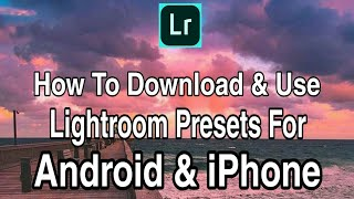 Gambar cover How to Download Lightroom Mobile Presets In Android and iPhone l How to Download Lightroom Preset