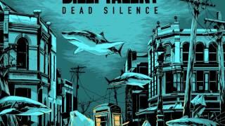 Billy Talent - Dead Silence (+lyrics)