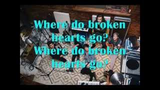 Where do broken hearts go - One Direction (Lyrics)