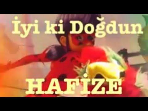 İyi ki Doğdun HAFİZE:)  Komik Doğum günü Mesajı  1. VERSİYON ,DOĞUMGÜNÜ VİDEOSU Made in Turkey :) 🎂