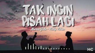 Download lagu Marion Jola, Rizky Febian - Tak Ingin Pisah Lagi (Lirik)