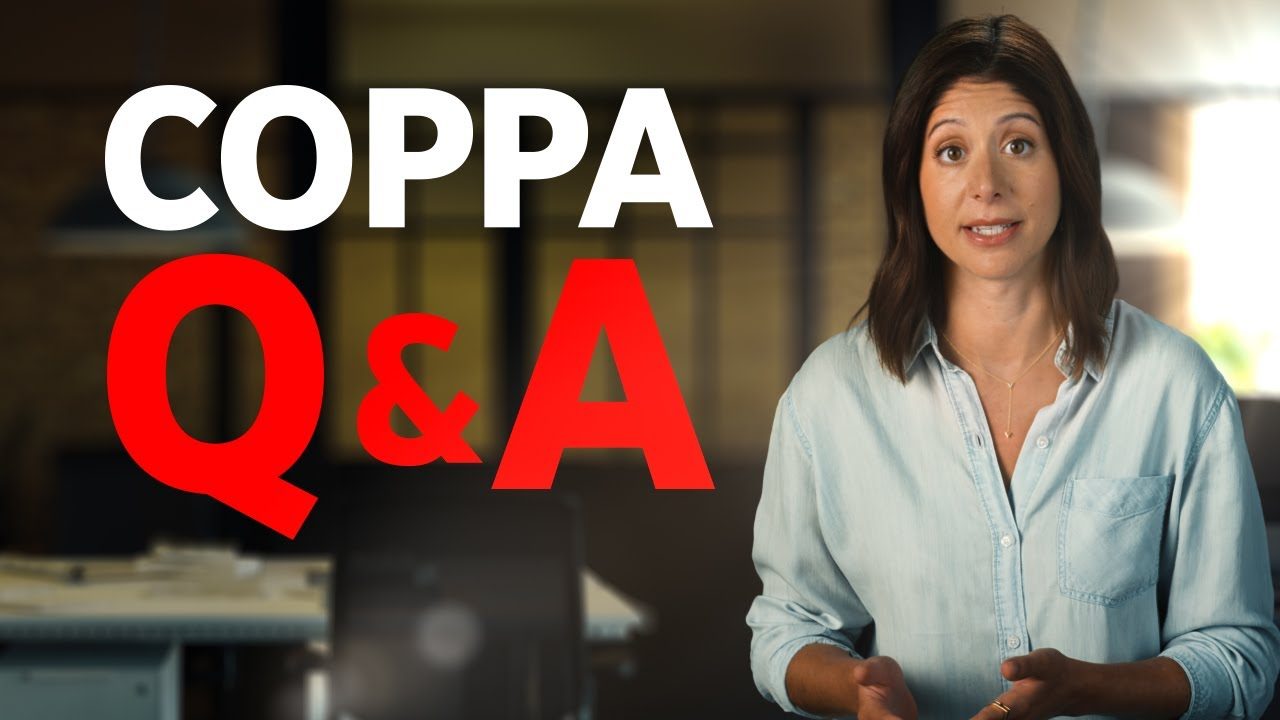 COPPA and YouTube: Answering Your Top Questions