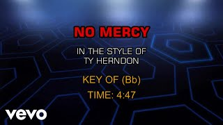 Ty Herndon - No Mercy (Karaoke)