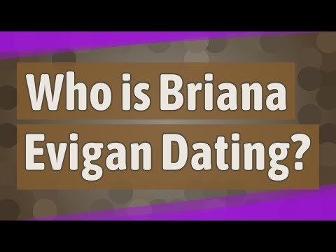 Who Is Briana Evigan Dating?