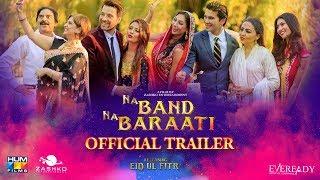 Na Band Na Baraati | Official Trailer | Mikaal Zulfiqar | Eid ul Fitr 2018
