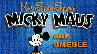 Omegle Zeugs 12 - MICKEY MAUS auf Omegle