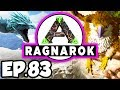 ARK: Ragnarok Ep.83 - BOSS DINOSAURS KNOCKOUT!!! CAN I DEFEAT IT? (Modded Dinosaurs Gameplay)