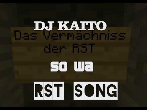 Das Vermächniss der RST -Track 2- So wa