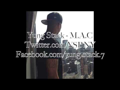 Yung Stack - M.A.C