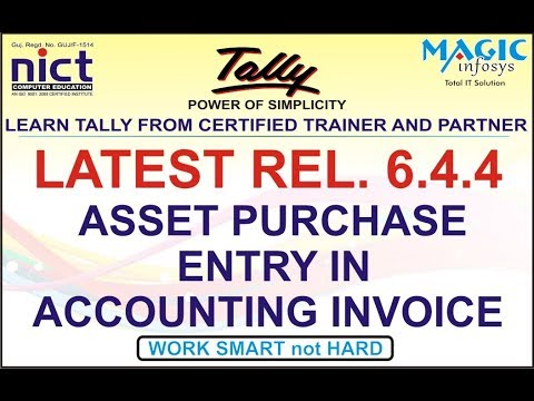 ASSET PURCHASE IN ACCOUNTING VOUCHER IN TALLY GST    PART-2    TALLY LATEST UPDATE 6.4.4    NICT