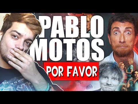 Por favor, Pablo Motos