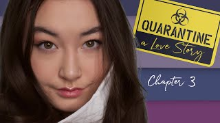 """""""The Song"""" - Quarantine - a Love Story - Chapter 3"""