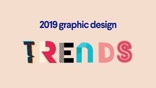 Top 10 graphic design trends for 2019