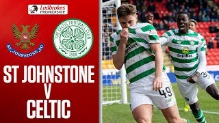 St.Johnstone 0-2 Celtic | Super Sub Weah Spurs Celtic to Victory | Ladbrokes Premiership