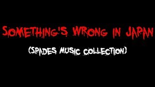 """""""Something's Wrong in Japan"""" 