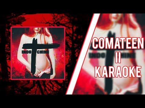 Indochine - Comateen II (karaoké)