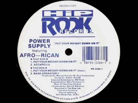 Power Supply - Put Your Weight Down On It  feat. Afro-Rican