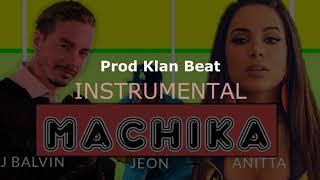 MACHIKA INSTRUMENTAL - J Balvin, Jeon, Anitta (Prod Klan Beat)