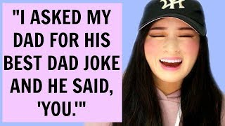 Dad Jokes That Are So Bad They