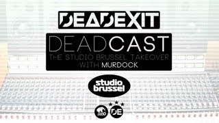 DeadExit - DEADCAST 008 - Studio Brussel Takeover Mix (Murdock
