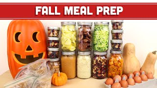Meal Prep For The Week: Fall Seasonal Theme!