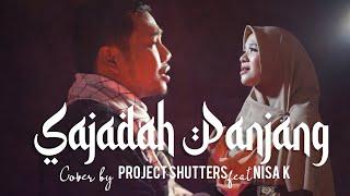 SAJADAH PANJANG - BIMBO ( Cover by Project Shutters feat Nisa K )