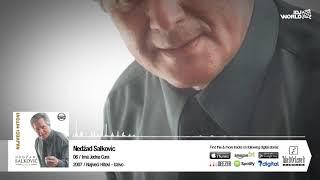 Nedzad Salkovic - Ima Jedna Cura