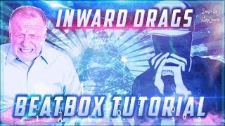 Inward Drag/Beatbox Tutorial (fast breathing)