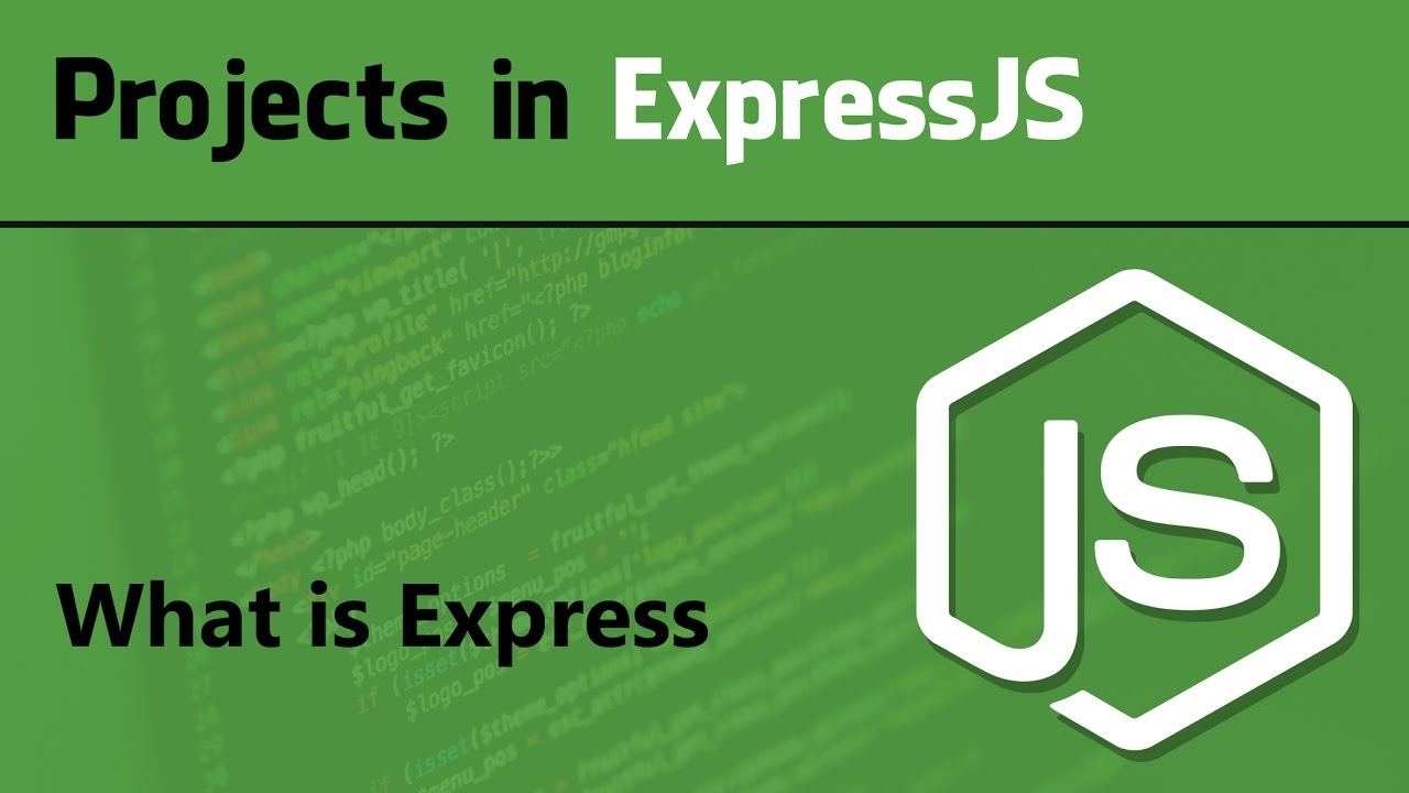 Expressjs tutorial for beginner projects in expressjs what is expressjs tutorial for beginner projects in expressjs what is express baditri Images