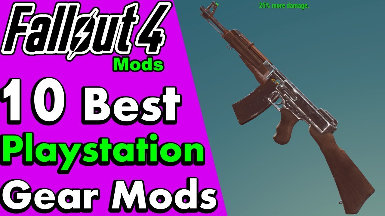 Top 10 Best Ps4 Weapon and Armor Mods for Fallout 4 (Best Playstation 4  Mods As of 2019) #PumaCounts