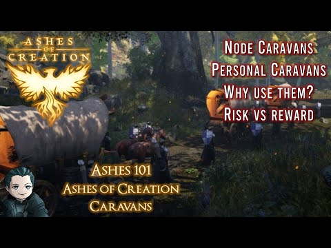 Ashes 101 - Caravans [Ashes of Creation]