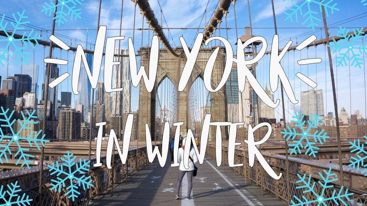17 awesome things to do in new york in winter youtube for New york winter things to do