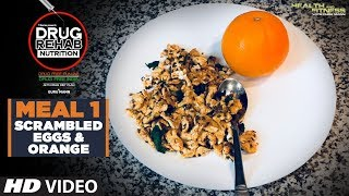 Meal 1 Scrambled Eggs & Orange - DRUG REHAB NUTRITION | Guru Mann
