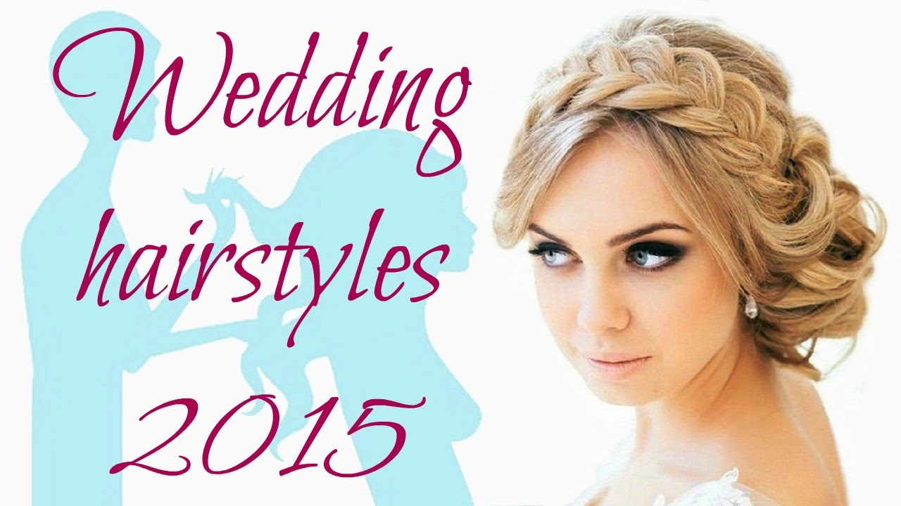 Hairstyles For Weddings 2015 Wedding Hairstyles 2015 Youtube