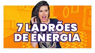 7 COISAS QUE FAZEM VOCÊ GASTAR MAIS ENERGIA e você nem sabia! (A ÚLTIMA É A PIOR!)