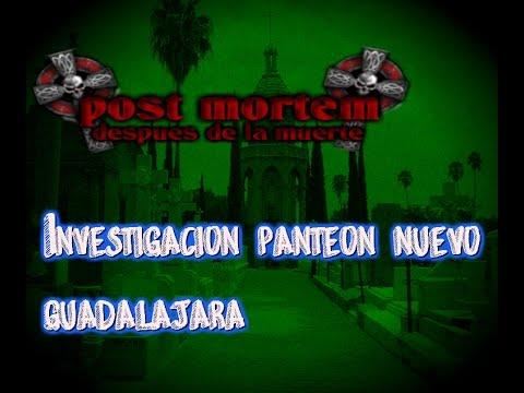 panteon nuevo guadalajara- POST MORTEM DESPUES DE LA MUERTE