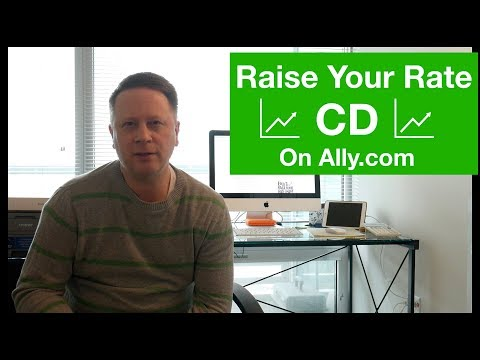 Investing In CDs - Raise Your Rate CD At Ally.com