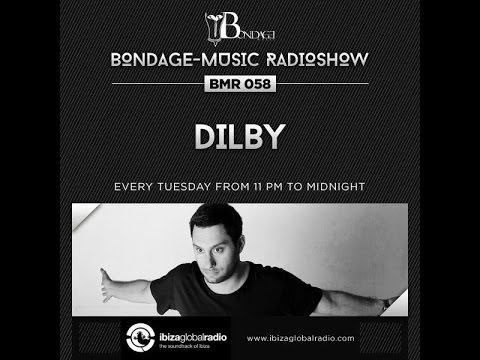 Bondage Music Radio - Edition 58 mixed by Dilby