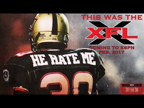 this was the xfl espn 30 for 30 doc