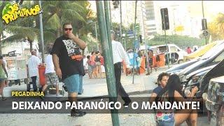 DEIXANDO PARANÓICO 2 - O MANDANTE
