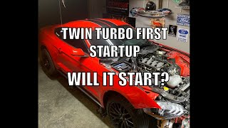 TWIN TURBO 2019 MUSTANG GT FIRST STARTUP... BUT WILL IT START?